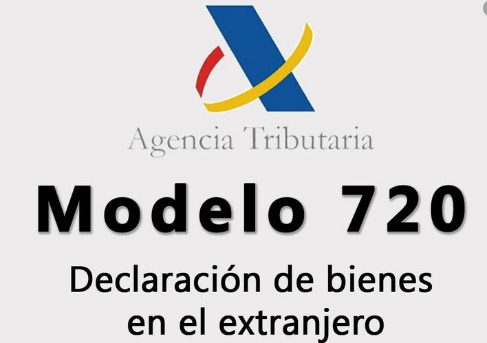 MODELO 720 Declaración Informativa de bienes y derechos situados en el extranjero.